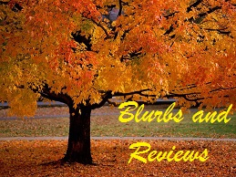 Fall Tree Blog - sm - Blurbs and Reviews
