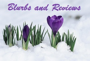 Blurbs and Reviews Spring Blog - Copy