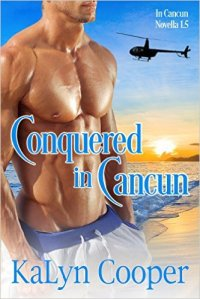 Conquered in Cancun Cover