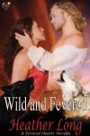 Wild and fevered 7